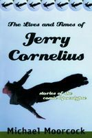 Lives and Times of Jerry Cornelius