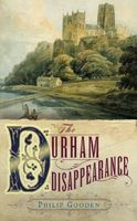 The Durham Disappearance