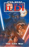 Star Wars Tales of the Jedi #6: The Sith War