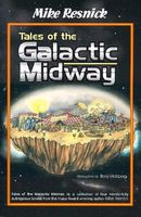 Tales of the Galactic Midway