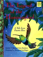 The Legend of the Hummingbird: A Tale from Puerto Rico
