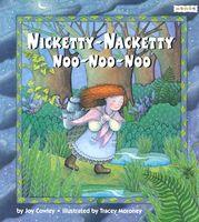 Nicketty-Nacketty, Noo-Noo-Noo