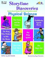 Storytime Discoveries: Physical Science: Read-Aloud Stories and Demonstrations about Physical Science