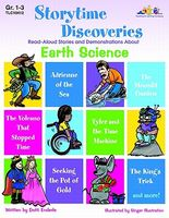 Storytime Discoveries: Earth Science: Read-Aloud Stories and Demonstrations