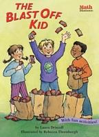 The Blast Off Kid