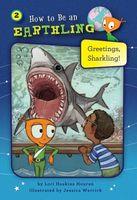 Greetings, Sharkling!: Honesty