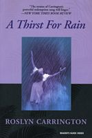 A Thirst for Rain