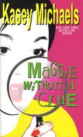Maggie Without a Clue