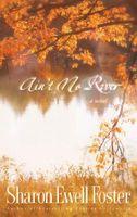 Ain't No River