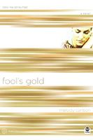 Fool's Gold: Color Me Consumed