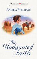 An Undaunted Faith