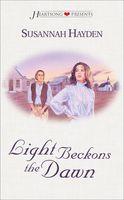 Light Beckons the Dawn