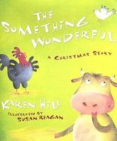 The Something Wonderful: A Christmas Story