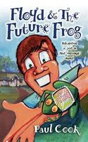 Floyd and the Future Frog