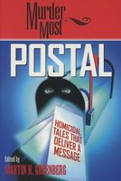 Murder Most Postal: Homicidal Tales That Deliver a Message