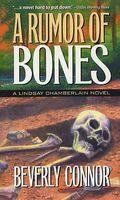 A Rumor of Bones
