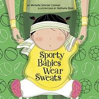 Sporty Babies Wear Sweats