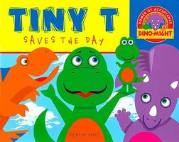 Tiny T Saves the Day
