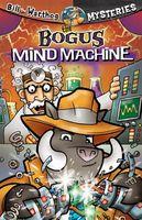 The Bogus Mind Machine