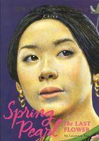 Spring Pearl: The Last Flower