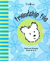 Coconut's Friendship File: Facts on Friends from A to Z