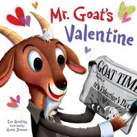 Mr. Goat's Valentine by Eve Bunting