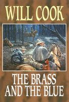 The Brass and the Blue (as James Keene)
