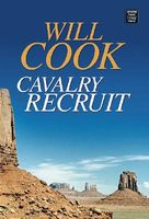 Cavalry Recruit (as Wade Everett)