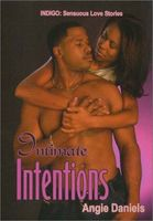 Intimate Intentions