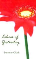 Echoes of Yesterday