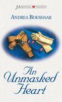 An Unmasked Heart