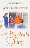 The Neighborly Thing