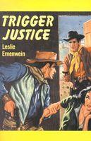 Trigger Justice