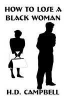 How to Lose a Black Woman
