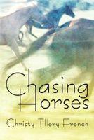 Chasing Horses