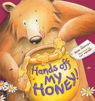 Hands Off My Honey!