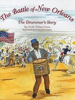 The Battle of New Orleans: The Drummer's Story