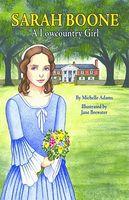 Sarah Boone: A Lowcountry Girl