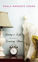 Getting a Life Without Leaving Home