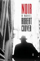 Noir by Robert Coover