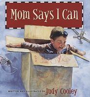 Mom Says I Can