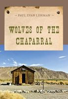 Wolves of the Chaparral