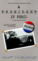 A President in Peril