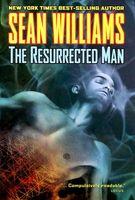 Resurrected Man