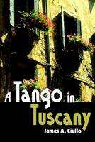 A Tango in Tuscany