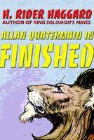 Allan Quatermain In Finished