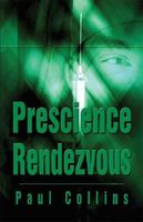 Prescience Rendezvous