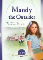 Mandy the Outsider: Prelude to the Second World War