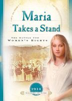 Maria Takes a Stand: The Battle for Women's Rights