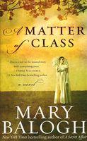 A Matter of Class: A Novella